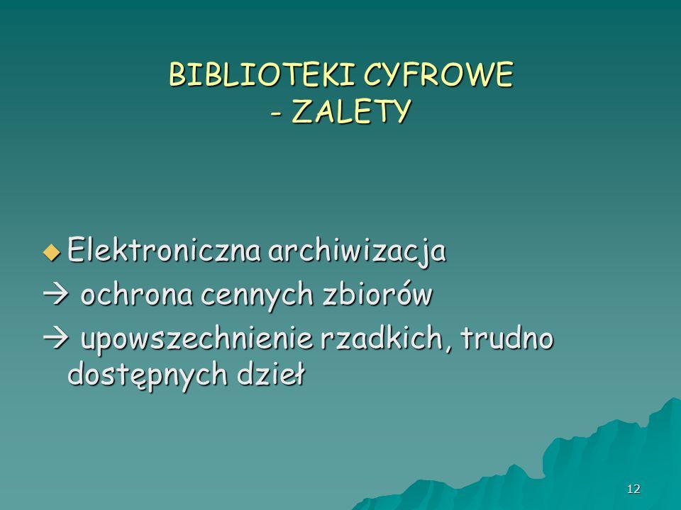 BIBLIOTEKI CYFROWE - ZALETY
