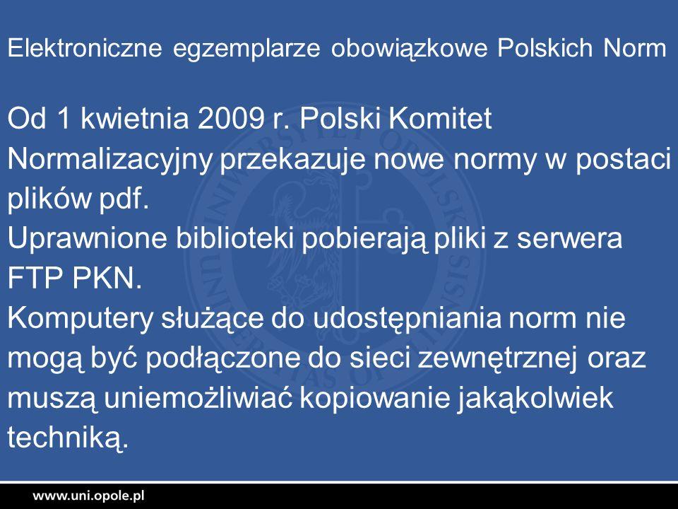 Elektroniczne egzemplarze obowiązkowe Polskich Norm