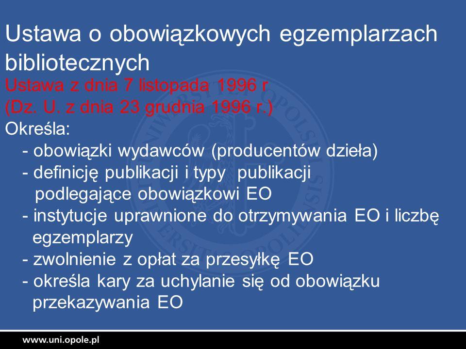 Ustawa o obowiązkowych egzemplarzach bibliotecznych