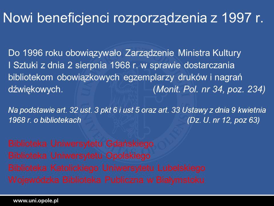 Nowi beneficjenci rozporządzenia z 1997 r.