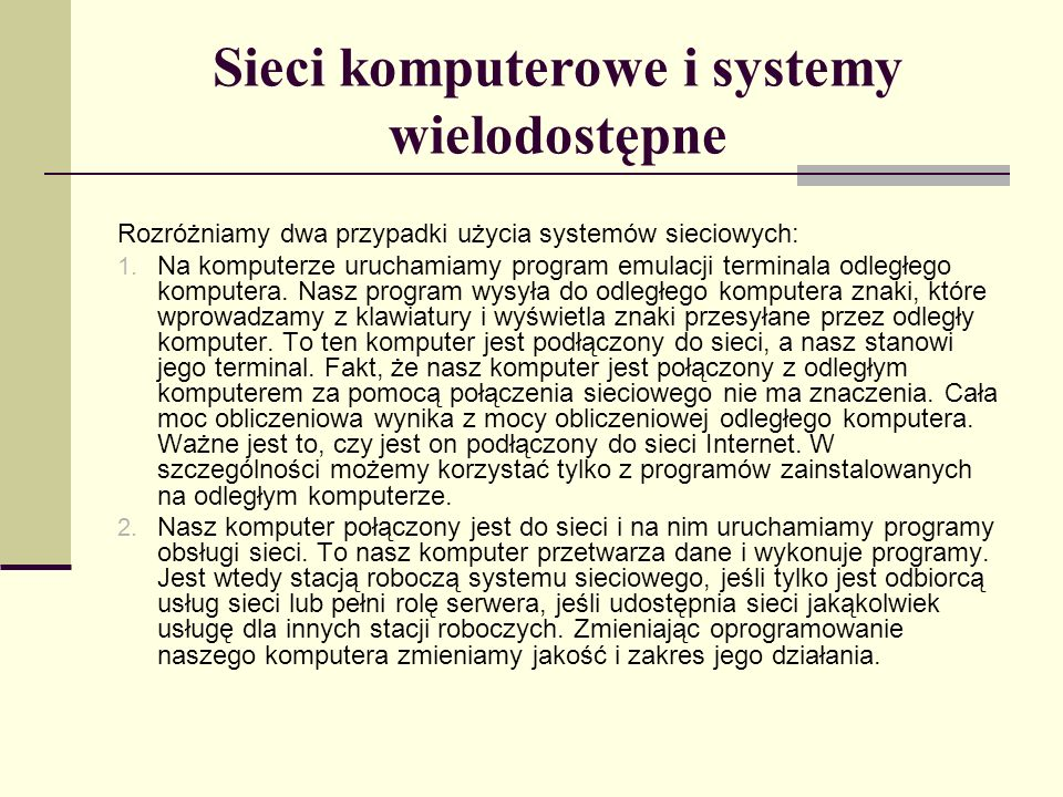 Sieci komputerowe i systemy wielodostępne