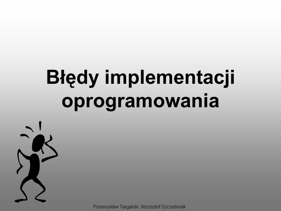 Błędy implementacji oprogramowania