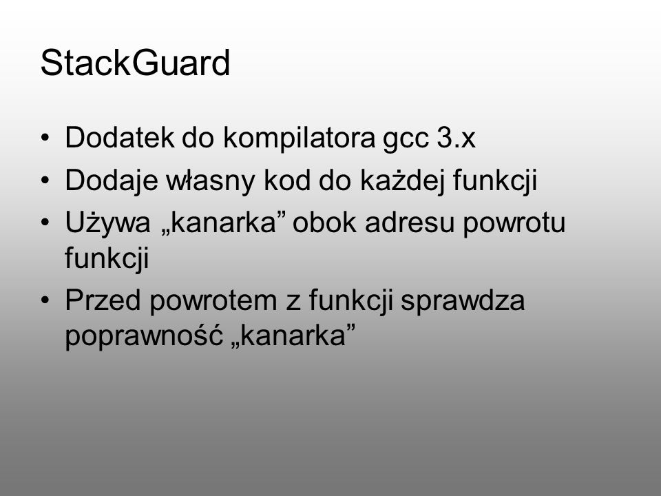 StackGuard Dodatek do kompilatora gcc 3.x