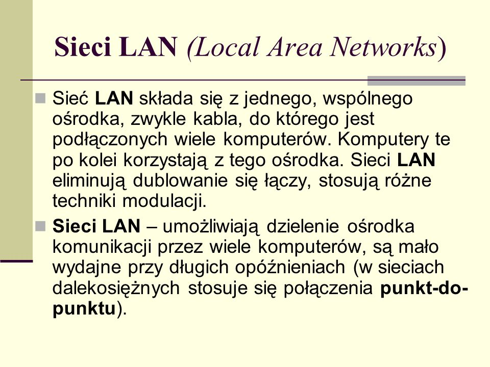 Sieci LAN (Local Area Networks)