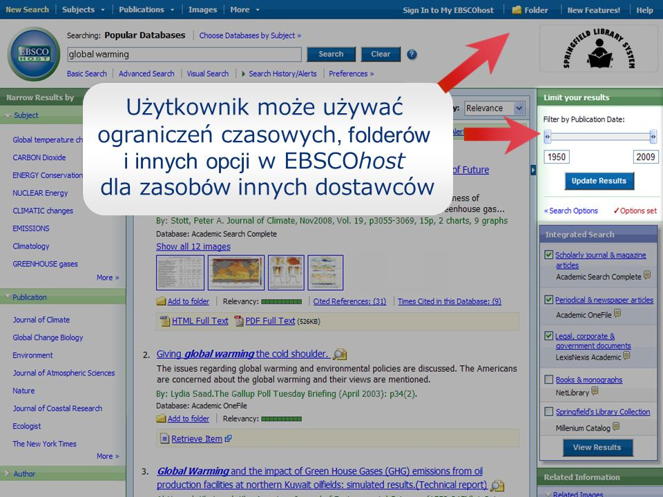 Użytkownik może używać ograniczeń czasowych, folderów