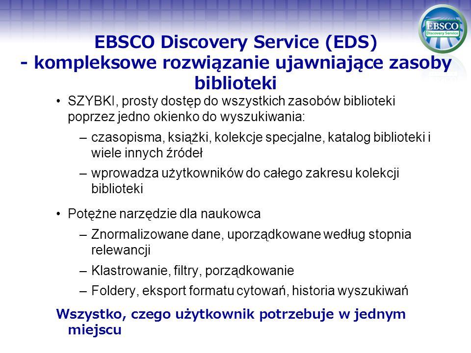 EBSCO Discovery Service (EDS) - kompleksowe rozwiązanie ujawniające zasoby biblioteki