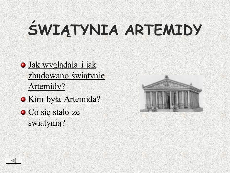 ŚWIĄTYNIA ARTEMIDY Jak wyglądała i jak zbudowano świątynię Artemidy