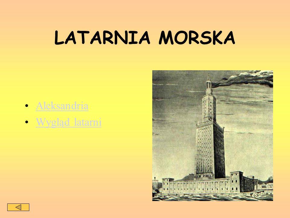 LATARNIA MORSKA Aleksandria Wygląd latarni