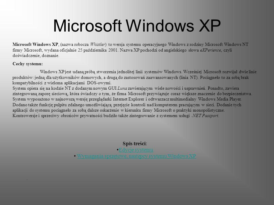 Wymagania sprzętowe, następcy systemu Windows XP