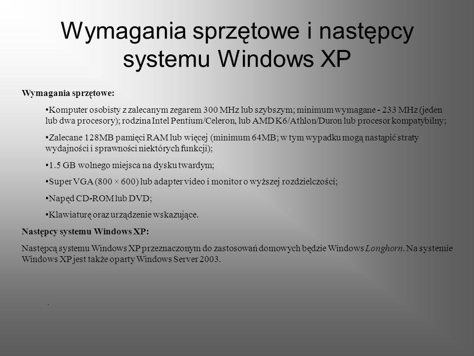 Wymagania sprzętowe i następcy systemu Windows XP