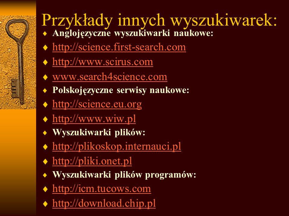 Przykłady innych wyszukiwarek: