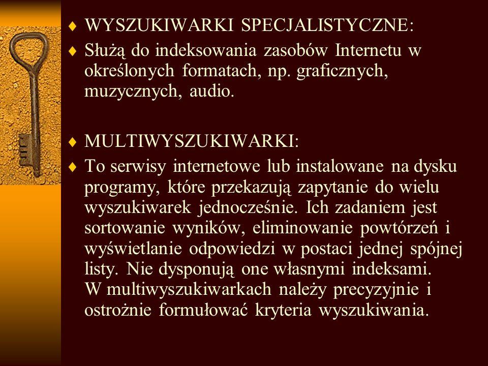 WYSZUKIWARKI SPECJALISTYCZNE: