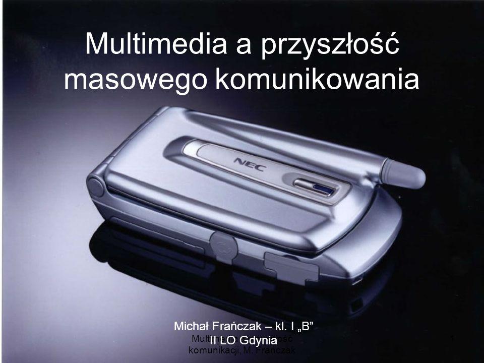 Multimedia a przyszłość masowego komunikowania