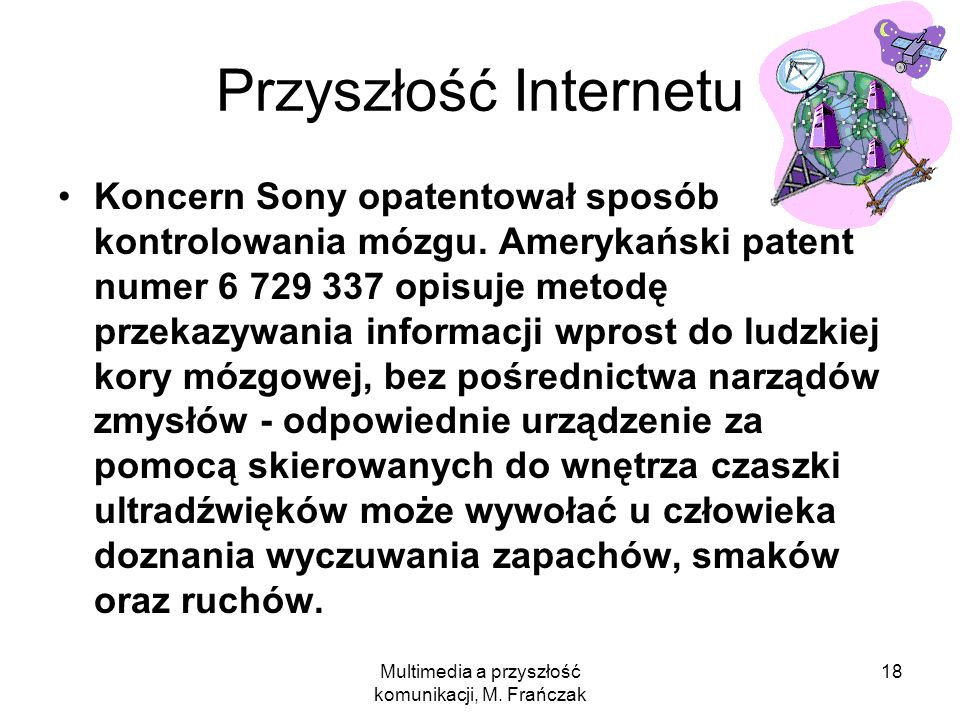 Multimedia a przyszłość komunikacji, M. Frańczak