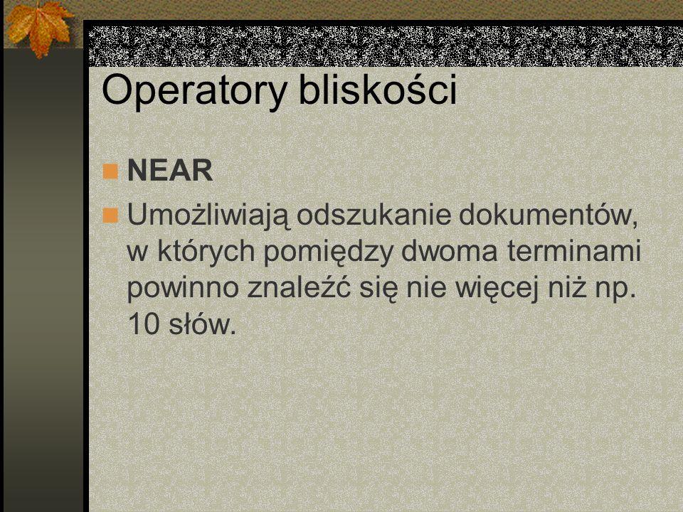 Operatory bliskości NEAR
