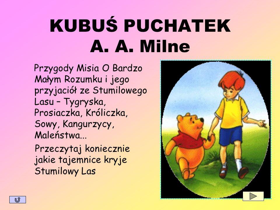 KUBUŚ PUCHATEK A. A. Milne
