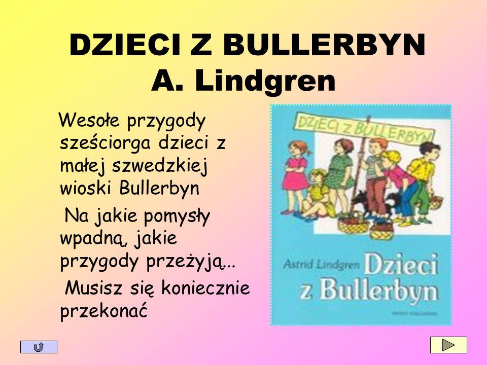 DZIECI Z BULLERBYN A. Lindgren