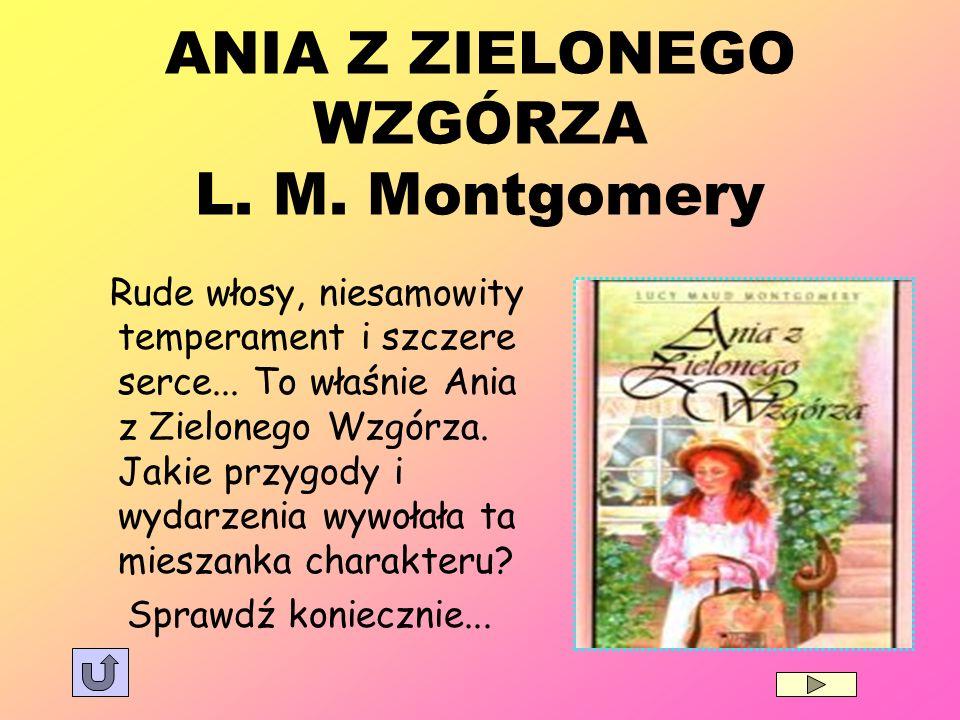 ANIA Z ZIELONEGO WZGÓRZA L. M. Montgomery