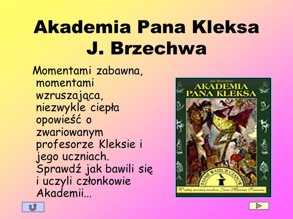 Akademia Pana Kleksa J. Brzechwa