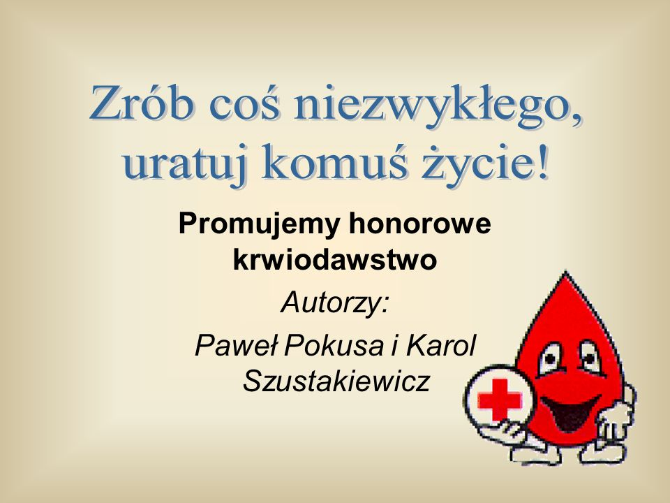 Promujemy honorowe krwiodawstwo