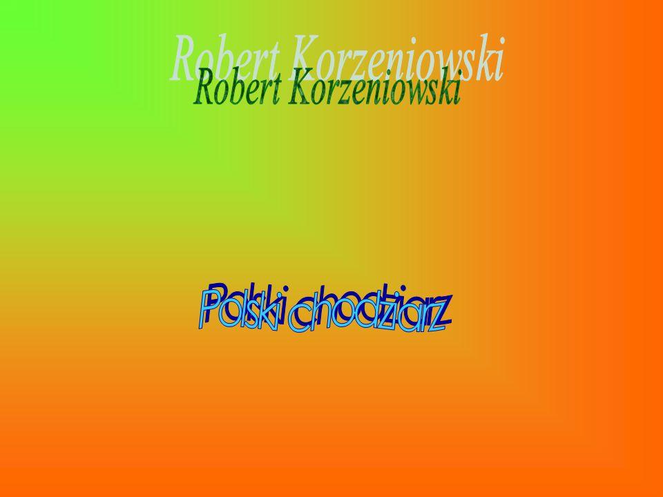 Robert Korzeniowski Polski chodziarz