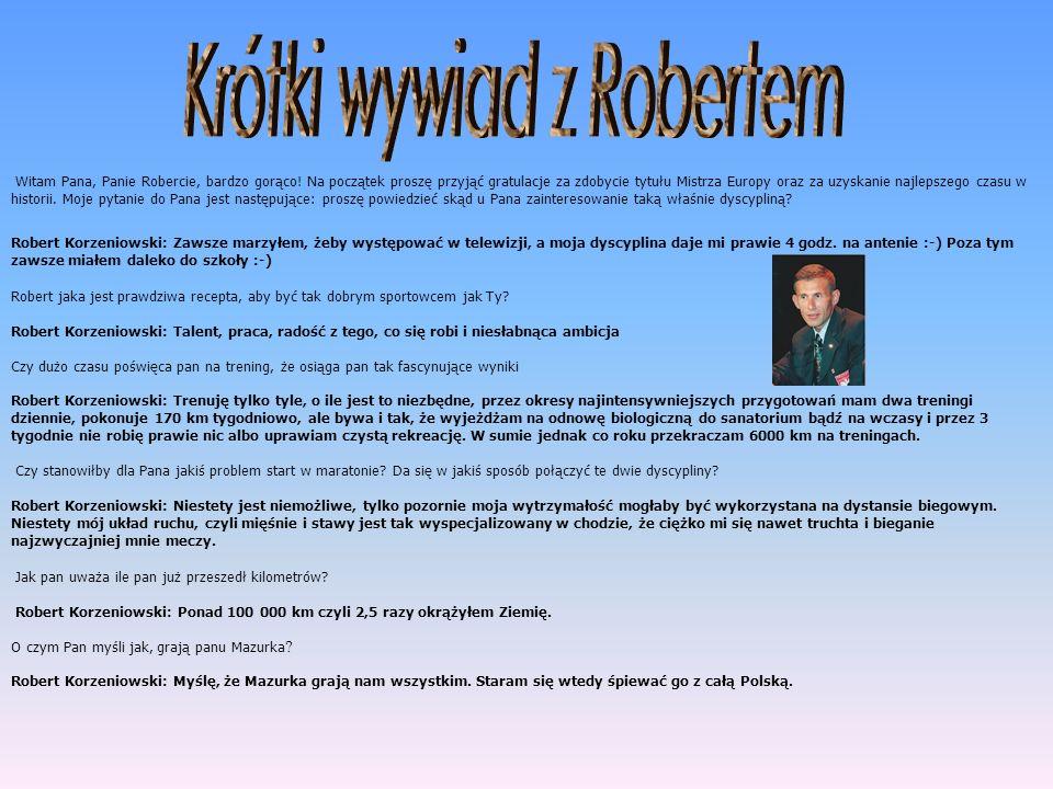 Krótki wywiad z Robertem