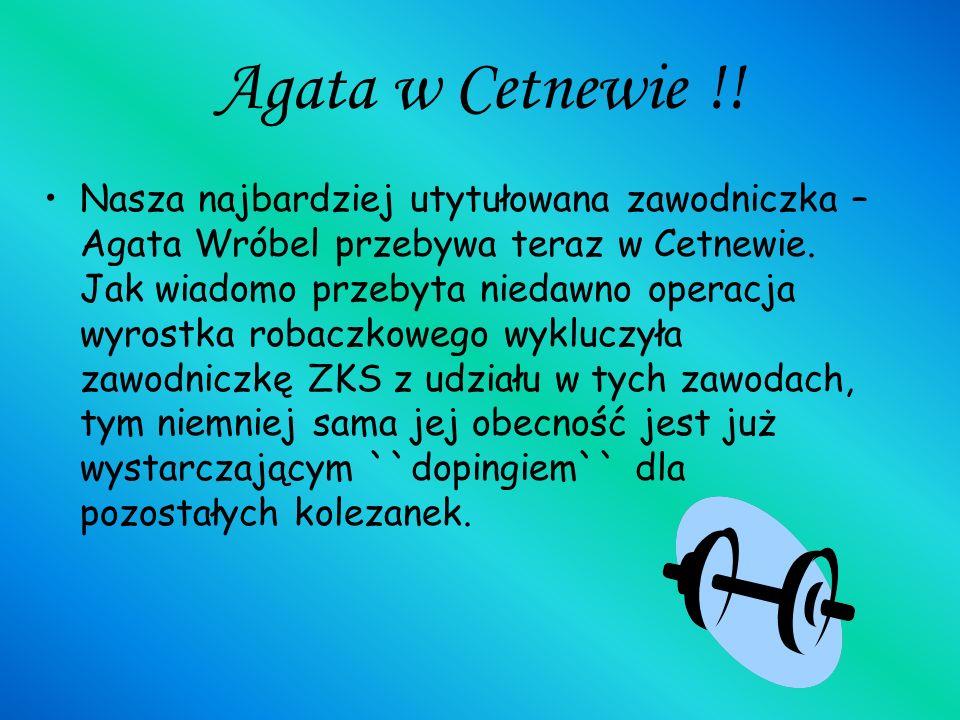 Agata w Cetnewie !!