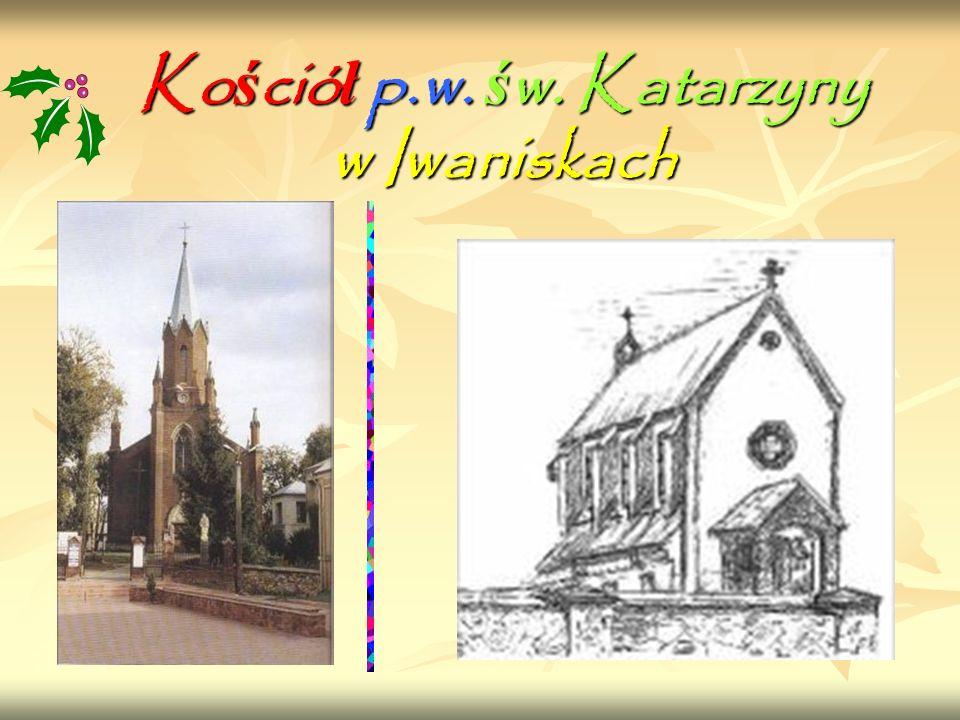 Kościół p.w. św. Katarzyny w Iwaniskach