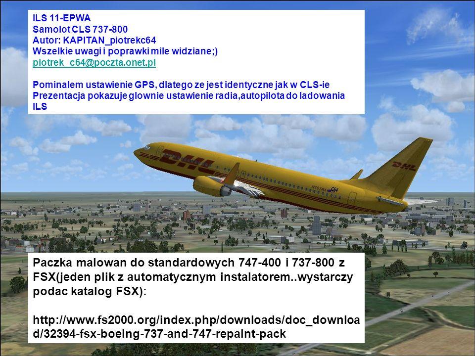 ILS 11-EPWA Samolot CLS 737-800. Autor: KAPITAN_piotrekc64. Wszelkie uwagi i poprawki mile widziane;)