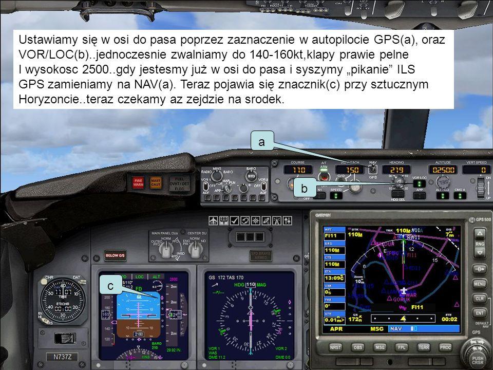 Ustawiamy się w osi do pasa poprzez zaznaczenie w autopilocie GPS(a), oraz