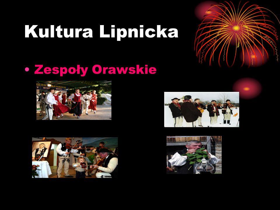 Kultura Lipnicka Zespoły Orawskie