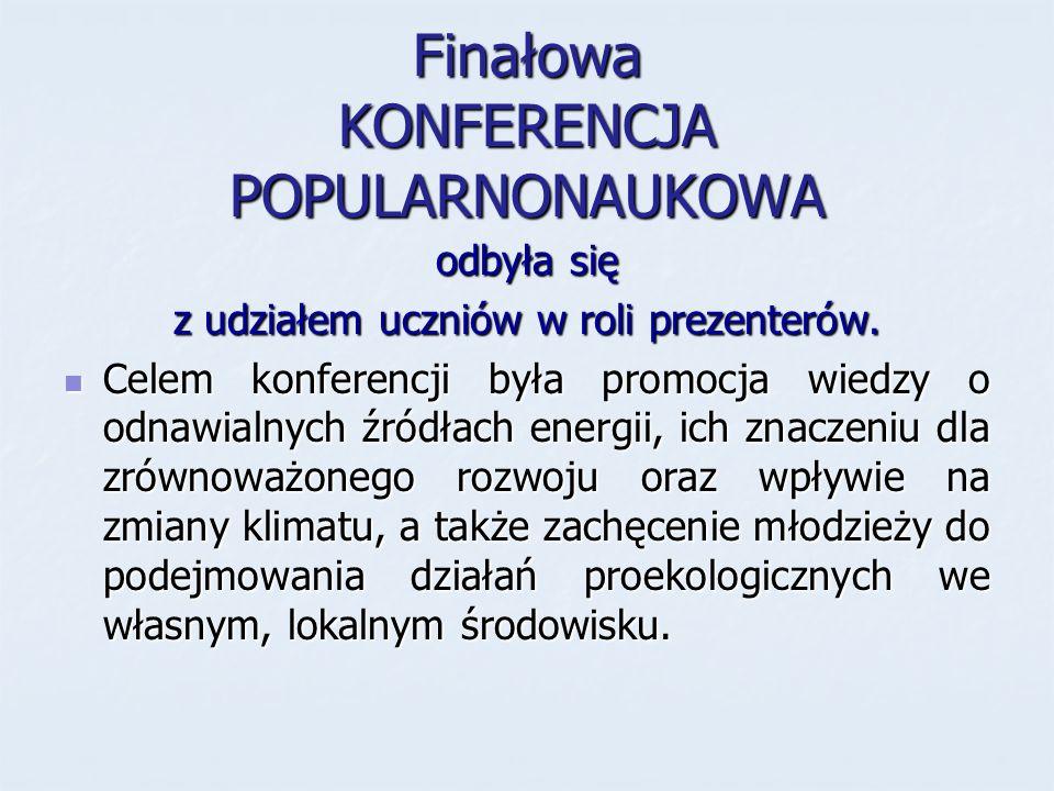 Finałowa KONFERENCJA POPULARNONAUKOWA