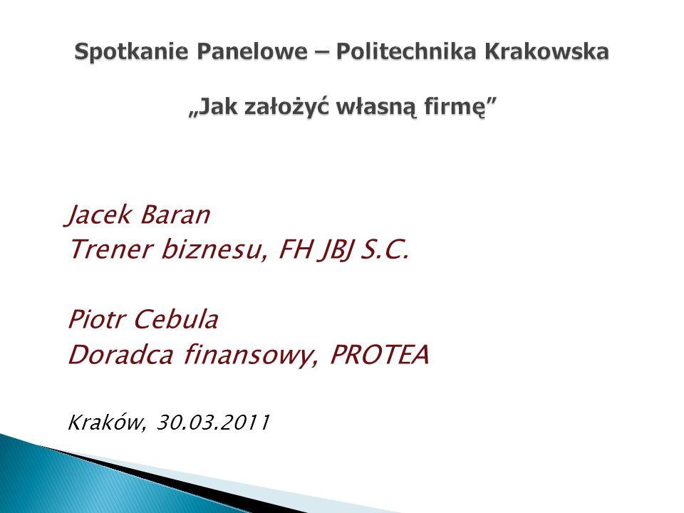 """Spotkanie Panelowe – Politechnika Krakowska """"Jak założyć własną firmę"""