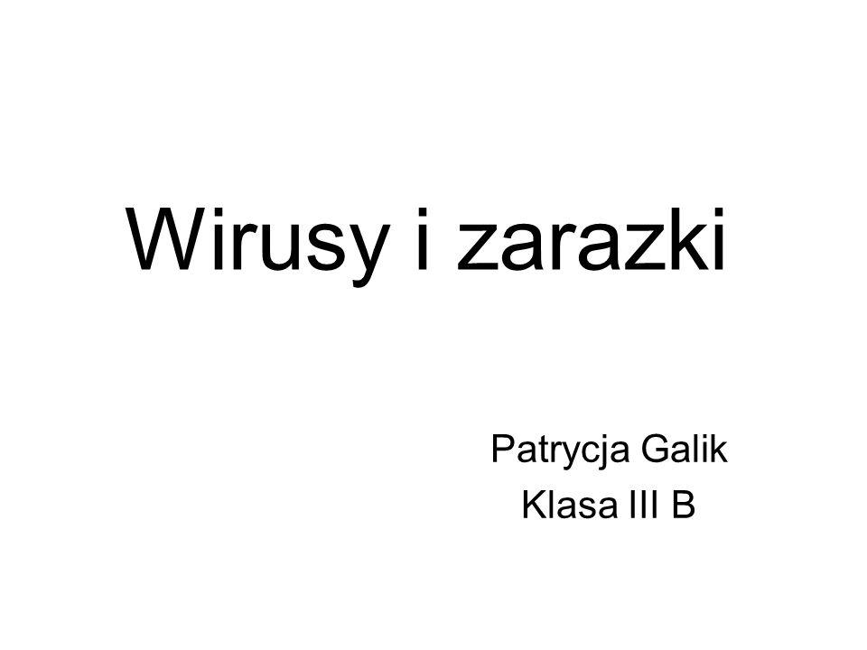 Patrycja Galik Klasa III B