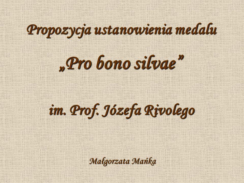 Propozycja ustanowienia medalu im. Prof. Józefa Rivolego