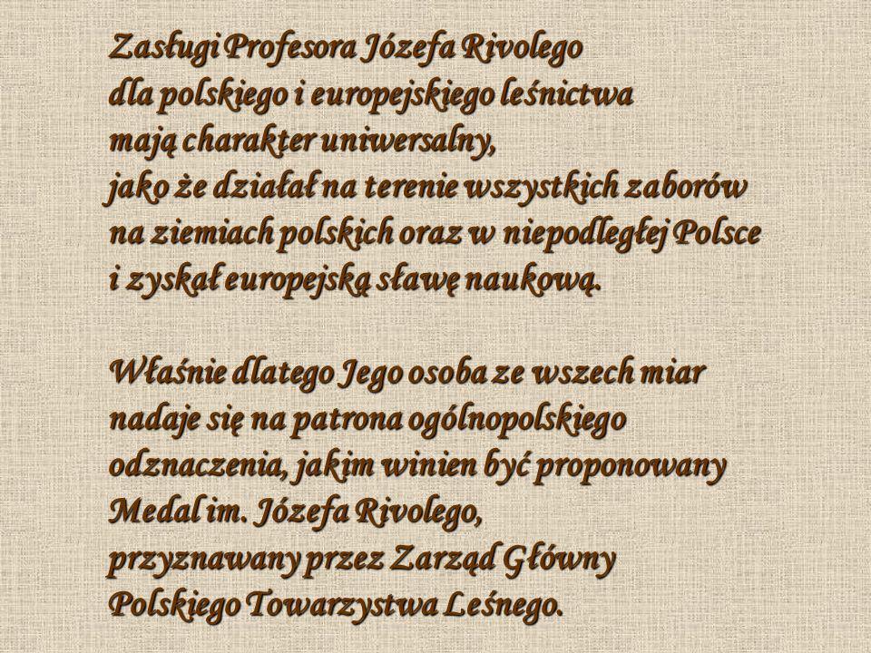 Zasługi Profesora Józefa Rivolego