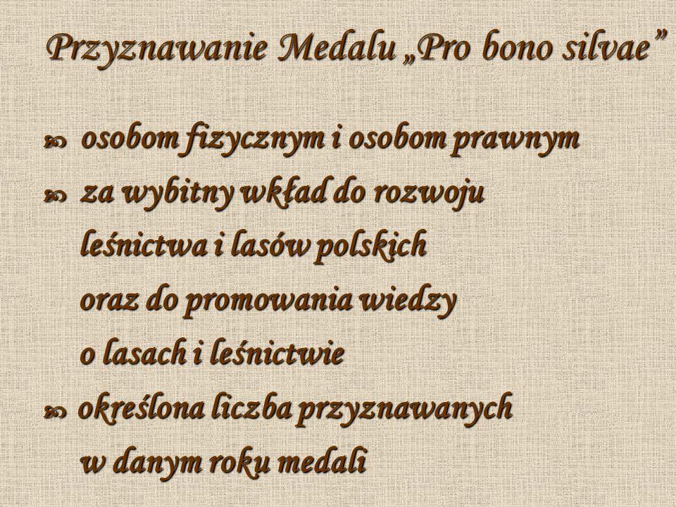 "Przyznawanie Medalu ""Pro bono silvae"