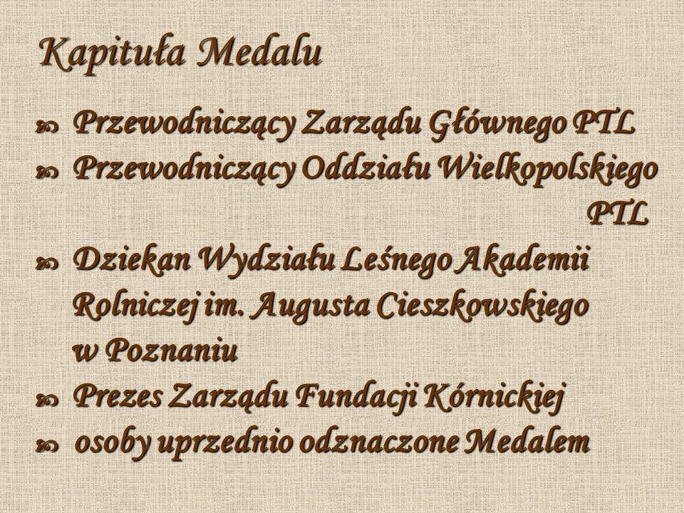 Kapituła Medalu PTL Rolniczej im. Augusta Cieszkowskiego w Poznaniu