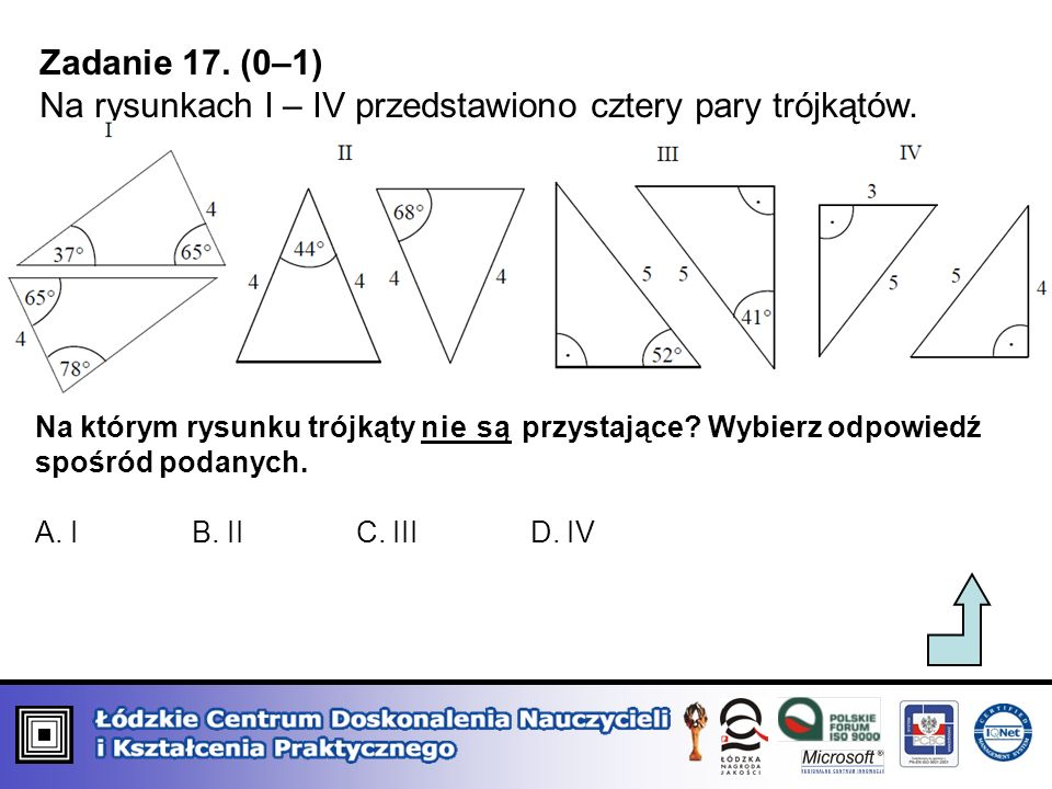 Na rysunkach I – IV przedstawiono cztery pary trójkątów.