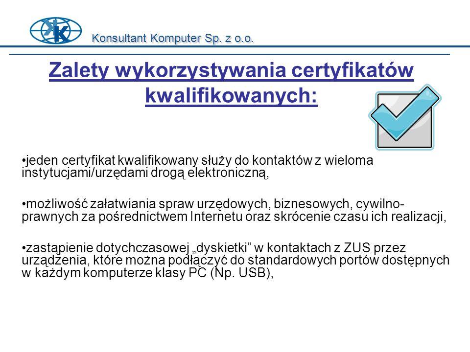 Zalety wykorzystywania certyfikatów kwalifikowanych: