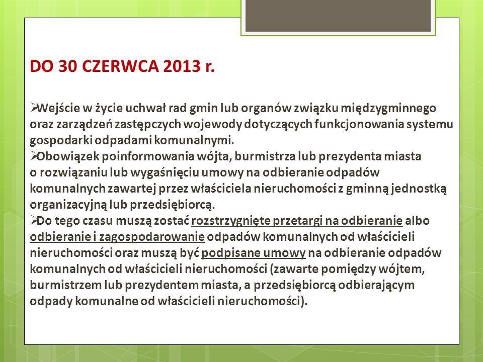 DO 30 CZERWCA 2013 r.