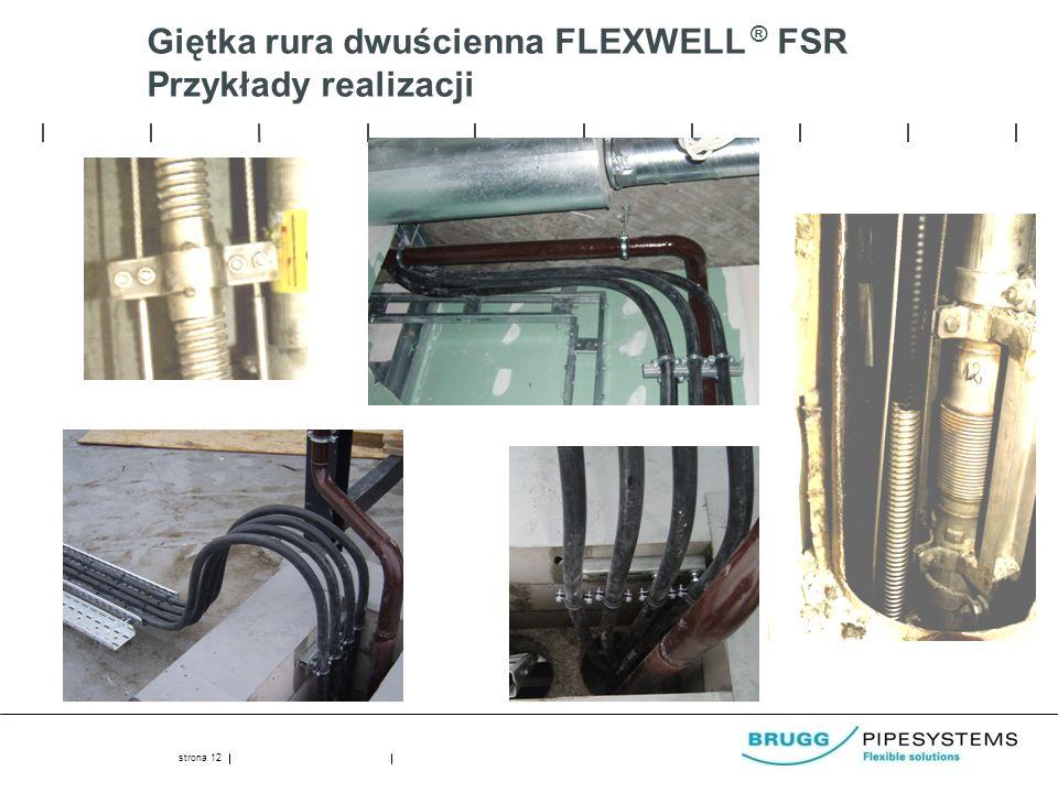 Giętka rura dwuścienna FLEXWELL ® FSR Przykłady realizacji