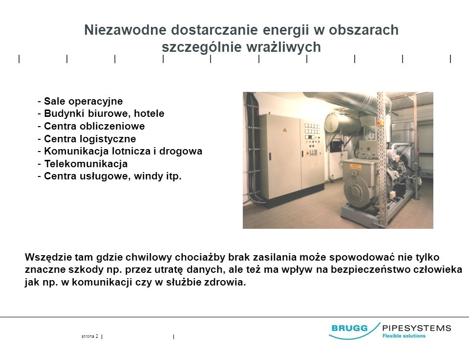 Niezawodne dostarczanie energii w obszarach szczególnie wrażliwych