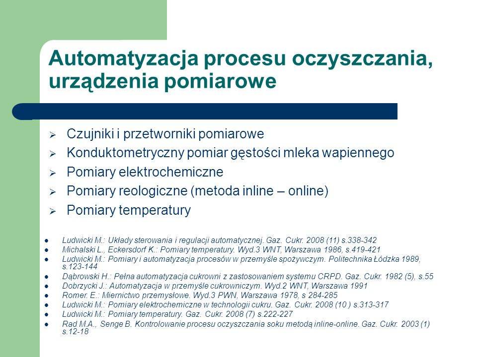 Automatyzacja procesu oczyszczania, urządzenia pomiarowe