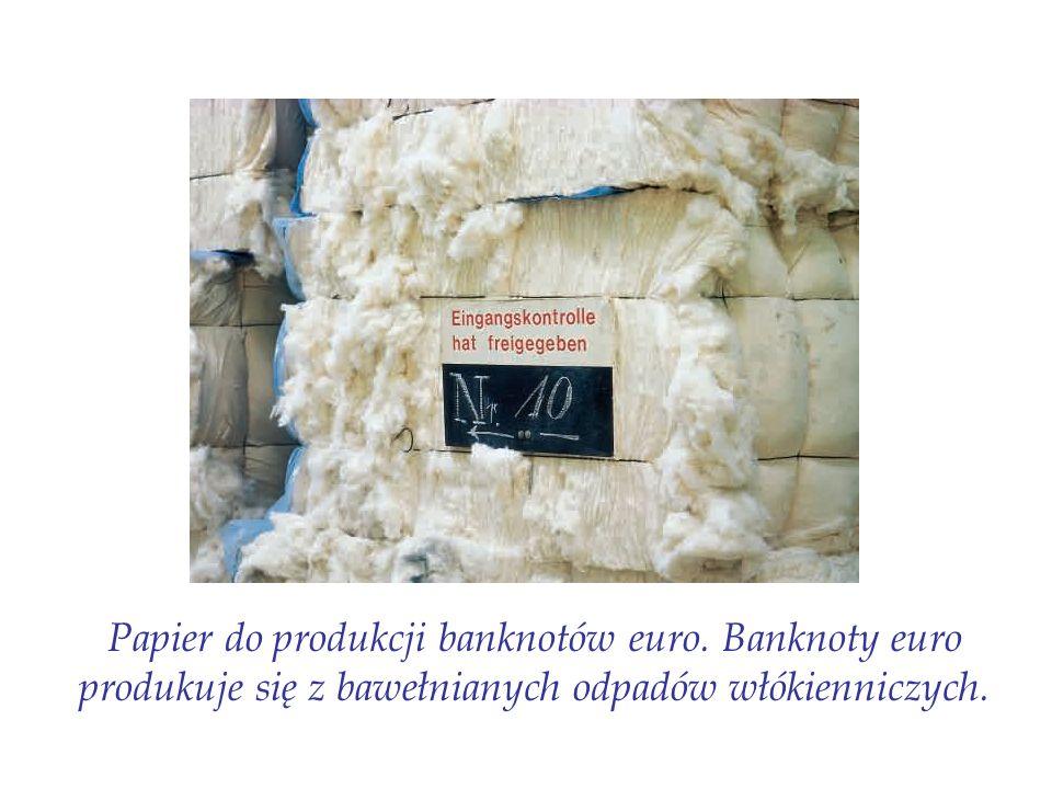 Papier do produkcji banknotów euro. Banknoty euro