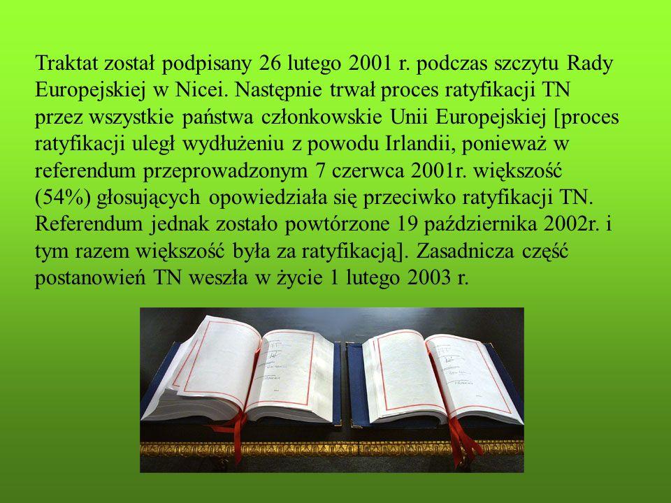 Traktat został podpisany 26 lutego 2001 r