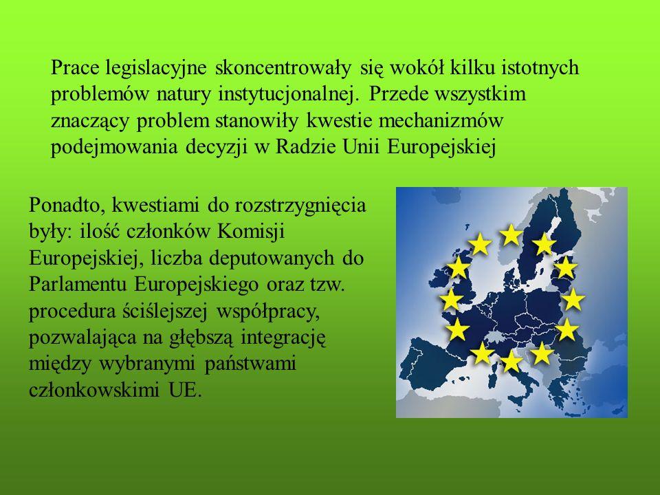 Prace legislacyjne skoncentrowały się wokół kilku istotnych problemów natury instytucjonalnej. Przede wszystkim znaczący problem stanowiły kwestie mechanizmów podejmowania decyzji w Radzie Unii Europejskiej