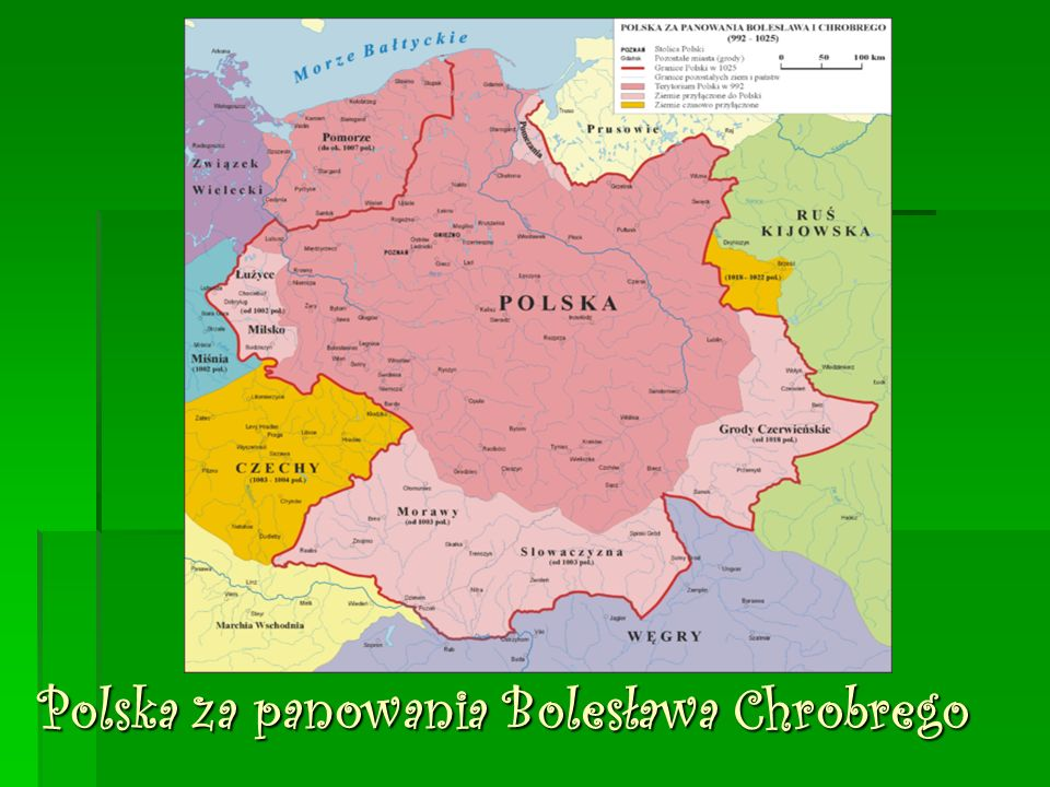 Polska za panowania Bolesława Chrobrego