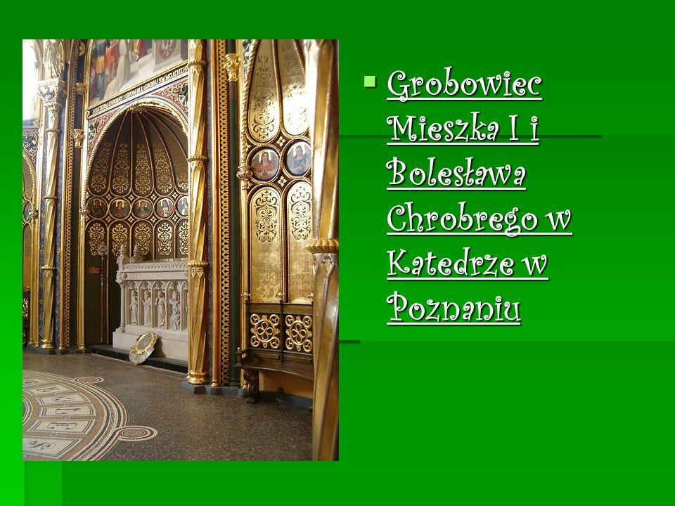 Grobowiec Mieszka I i Bolesława Chrobrego w Katedrze w Poznaniu